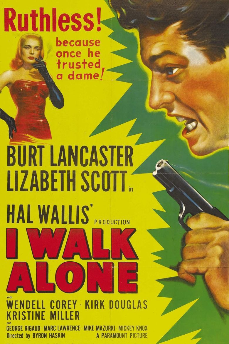 I Walk Alone movie poster