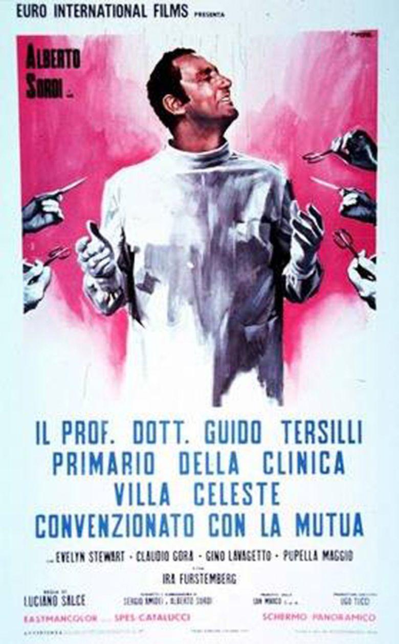 Il Prof Dott Guido Tersilli, primario della clinica Villa Celeste, convenzionata con le mutue movie poster