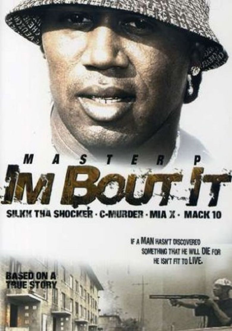 Im Bout It movie poster