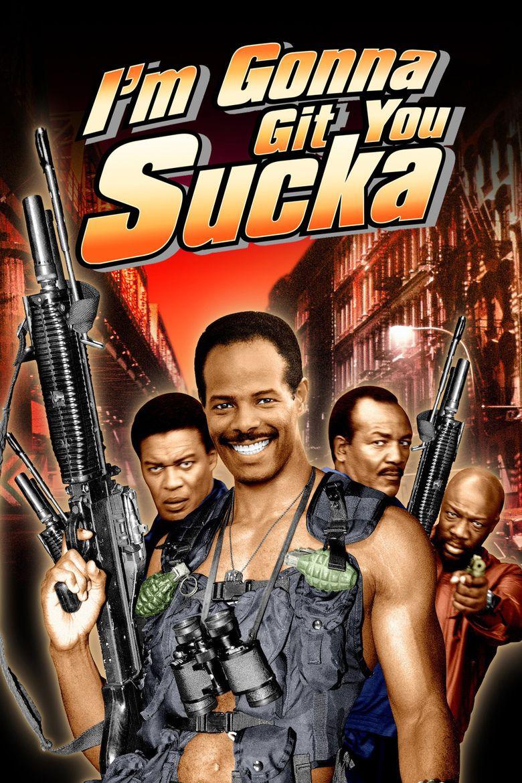 Im Gonna Git You Sucka movie poster