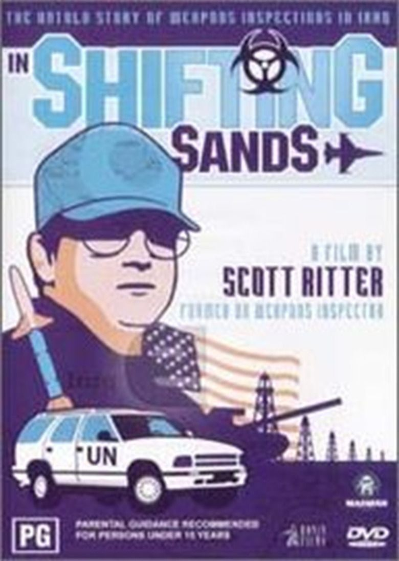 In Shifting Sands: The Truth About Unscom and the Disarming of Iraq movie poster
