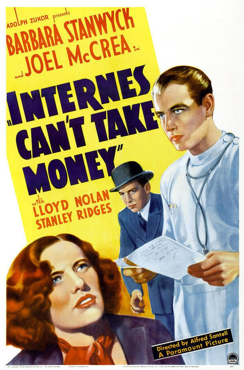 Internes Cant Take Money movie poster