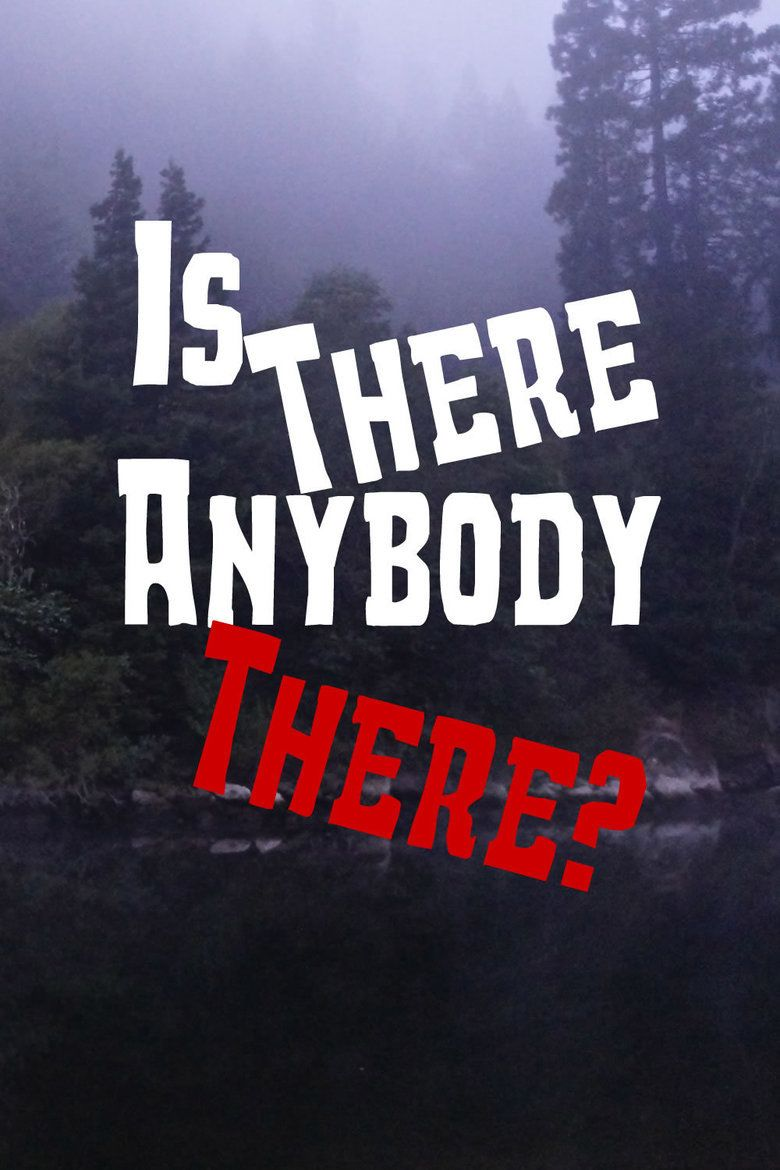 Is There Anybody There (film) movie poster