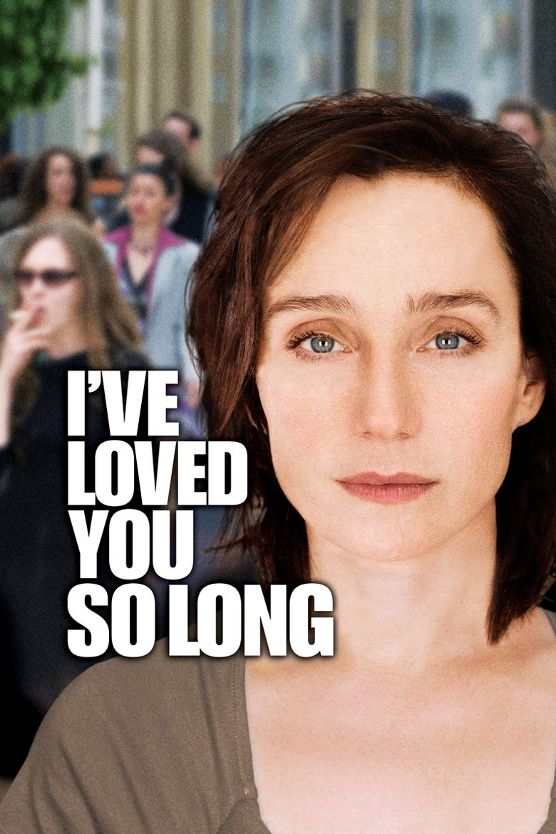 Ive Loved You So Long movie poster