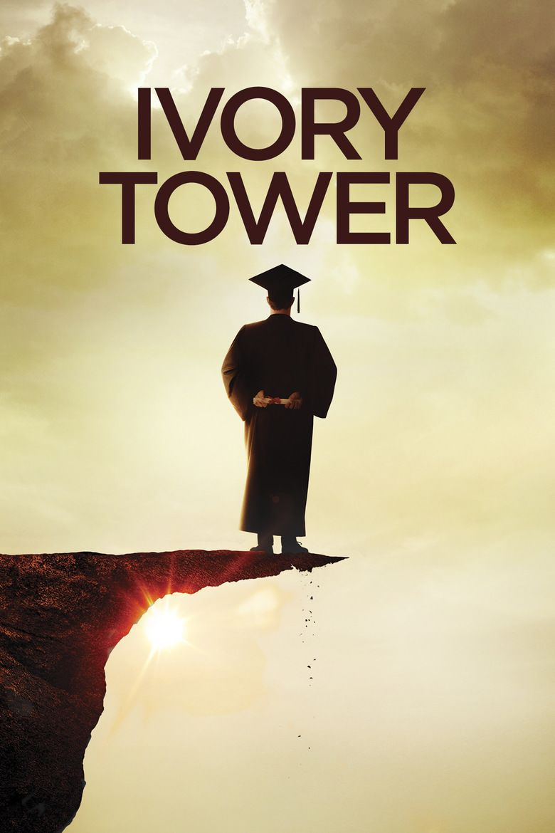 Ivory Tower (2014 film) movie poster