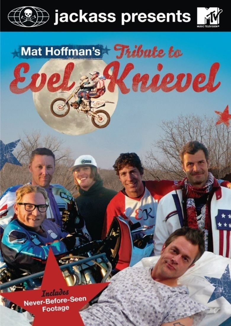 Jackass Presents: Mat Hoffmans Tribute to Evel Knievel movie poster