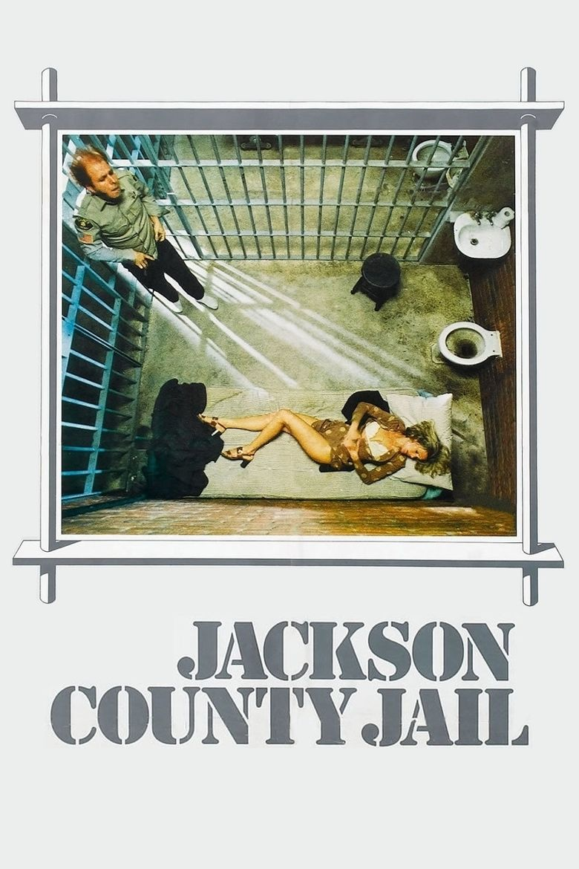 Jackson County Jail (film) movie poster