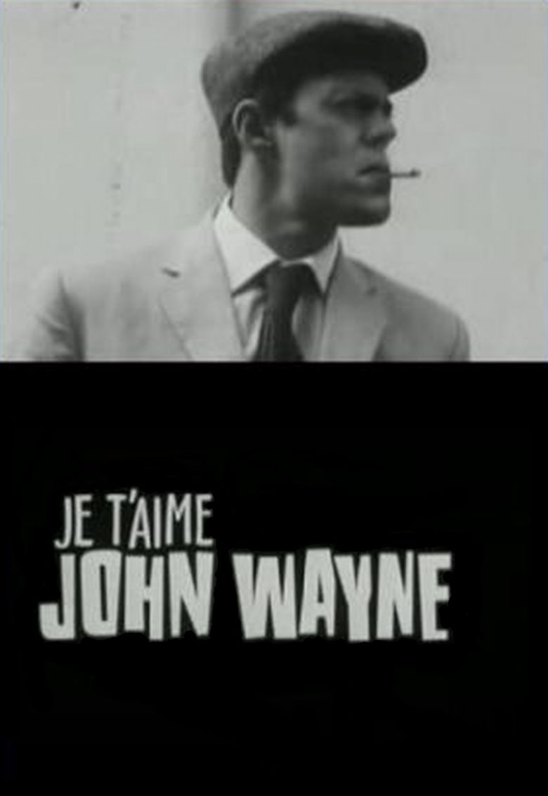 Je taime John Wayne movie poster