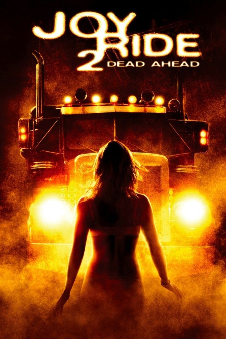 Joy Ride 2: Dead Ahead movie poster