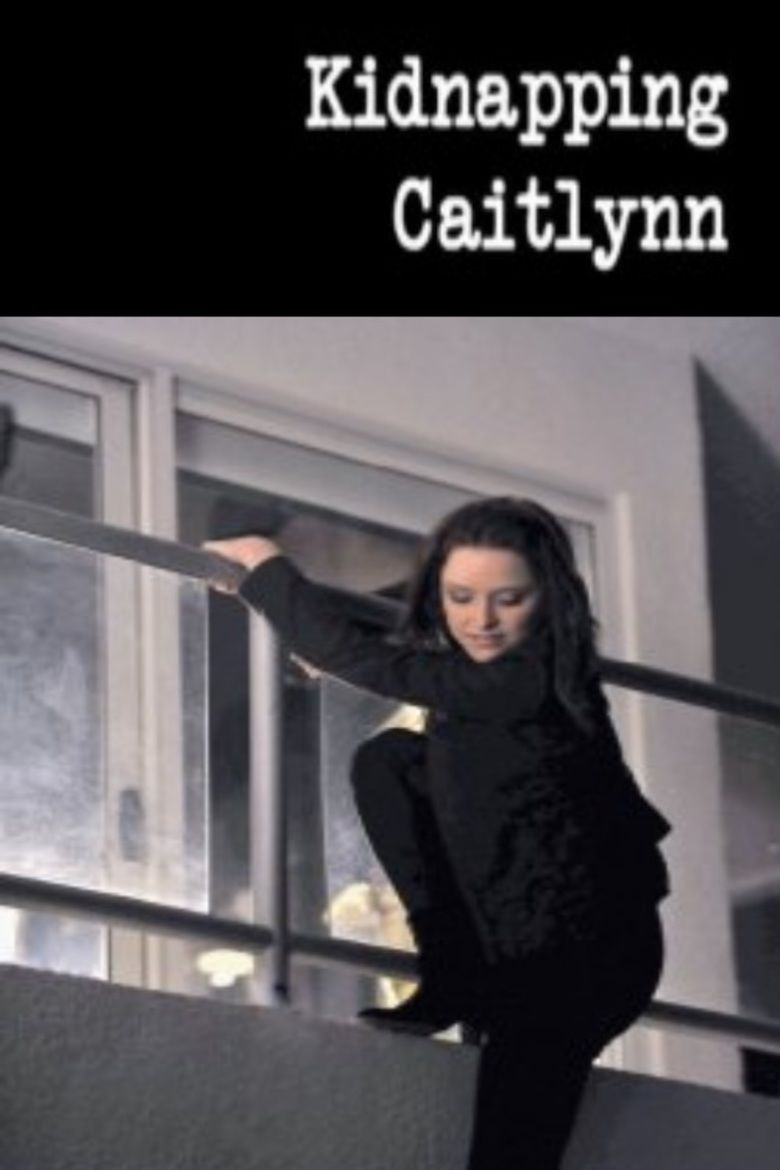 Kidnapping Caitlynn movie poster