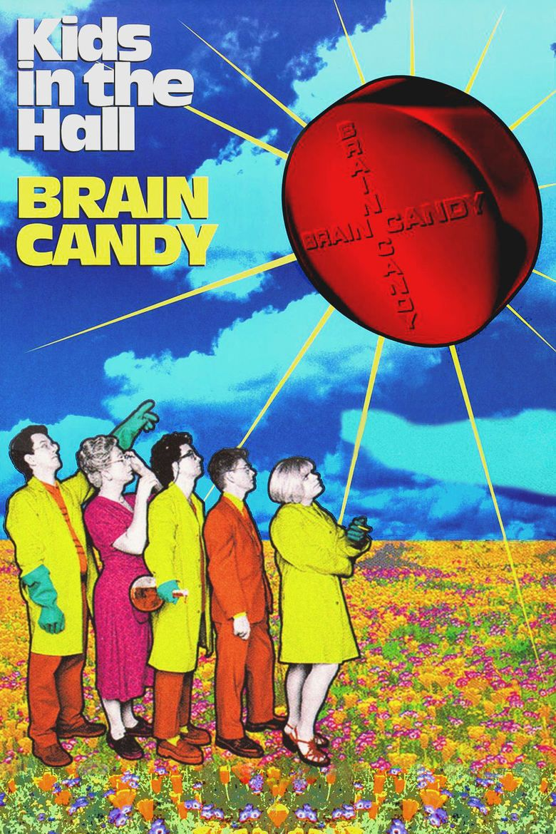 Kids in the Hall: Brain Candy movie poster