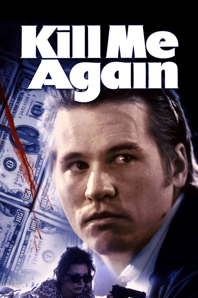 Kill Me Again movie poster