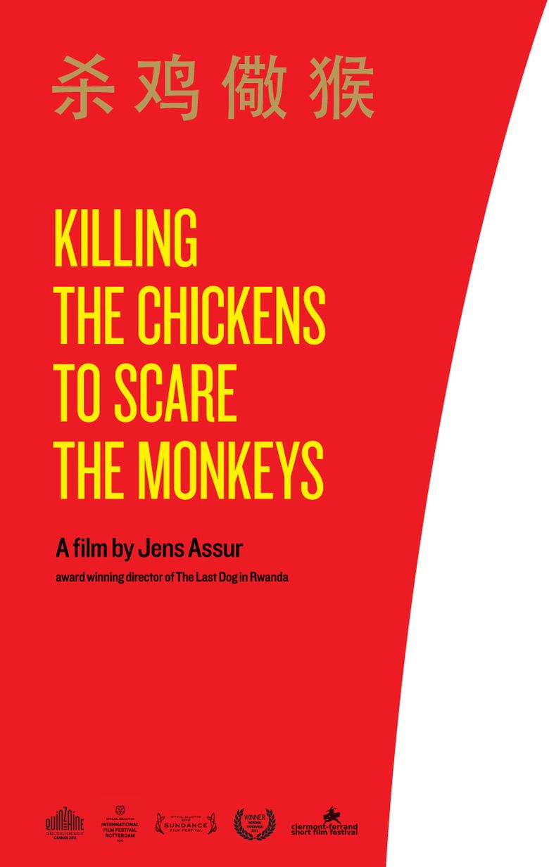 Killing the Chickens, to Scare the Monkeys movie poster