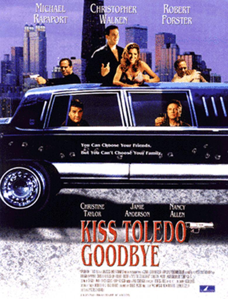 Kiss Toledo Goodbye movie poster