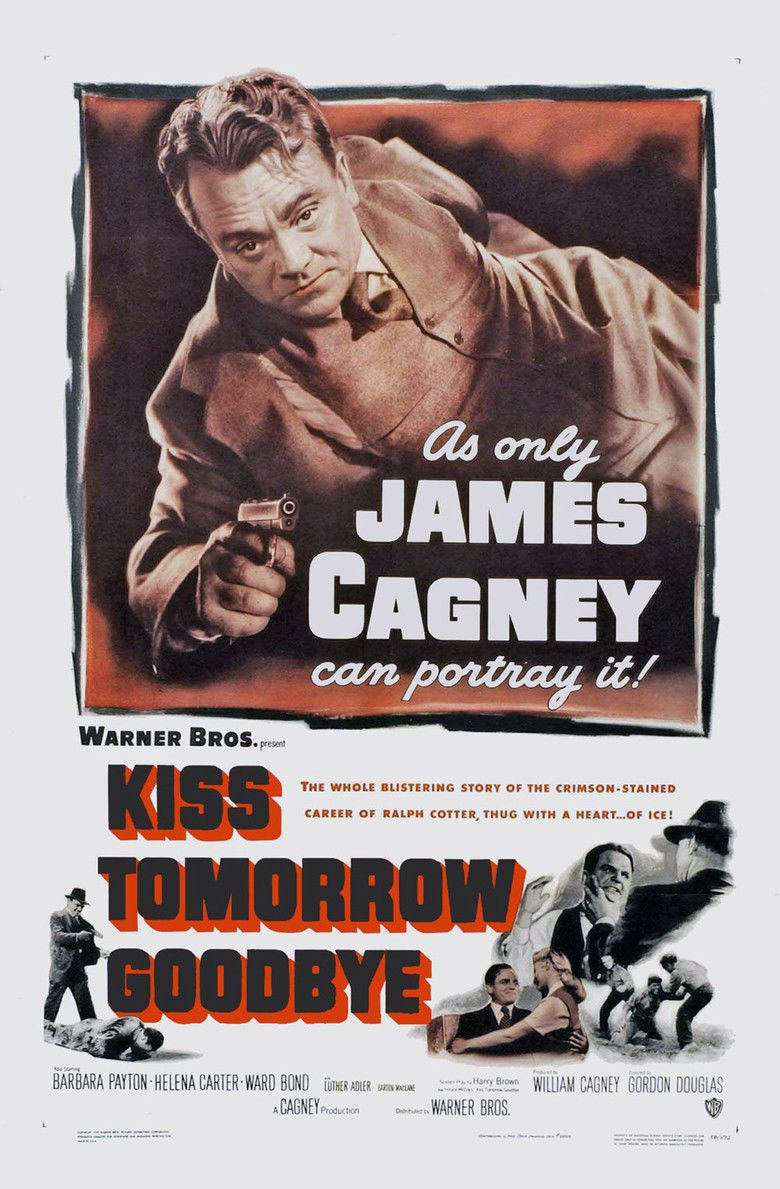 Kiss Tomorrow Goodbye (film) movie poster