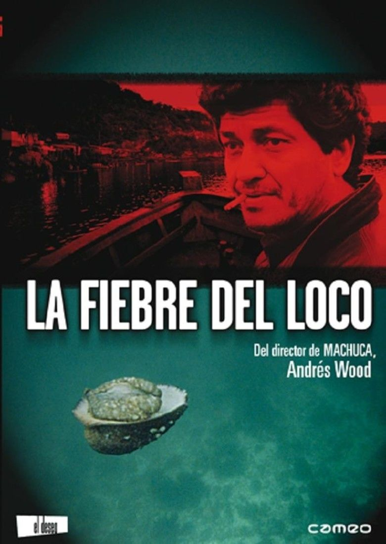 La Fiebre del Loco movie poster