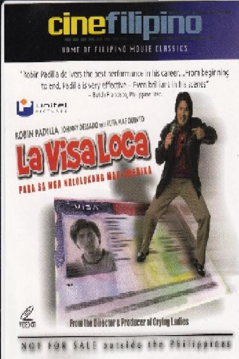 la visa loca La visa loca's wiki: la visa loca is a 2005 filipino comedy-drama film directed by mark meily and produced by sharon cuneta starring robin padilla, rufa mae quinto.