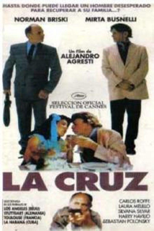La cruz (film) movie poster