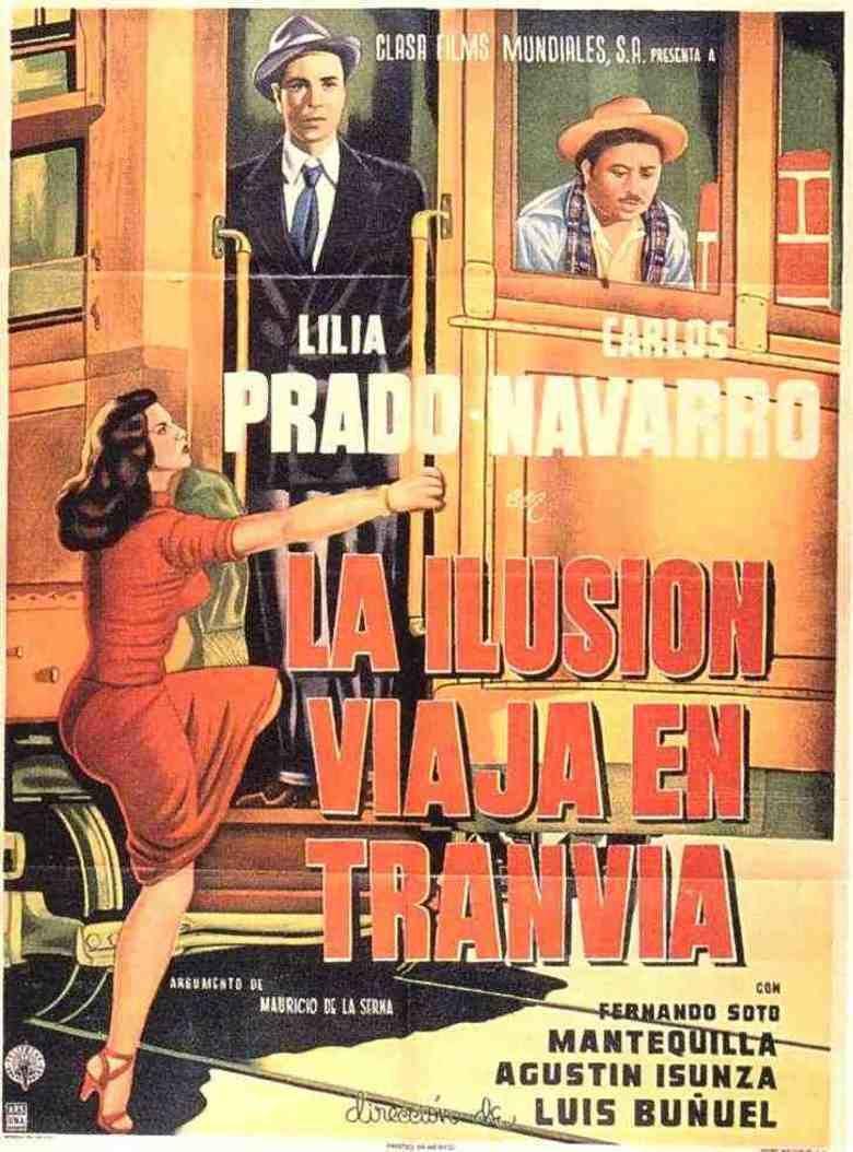 La ilusion viaja en tranvia movie poster