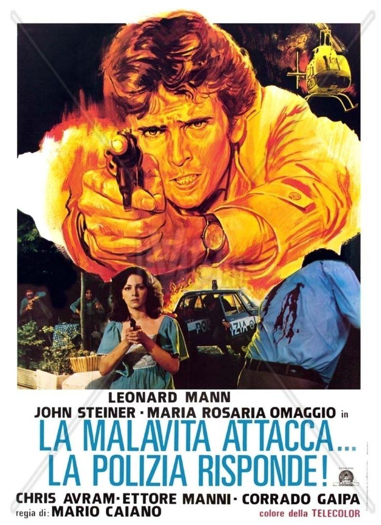 La malavita attacca la polizia risponde! movie poster