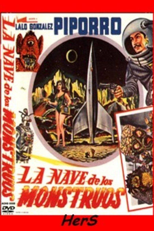 La nave de los monstruos movie poster