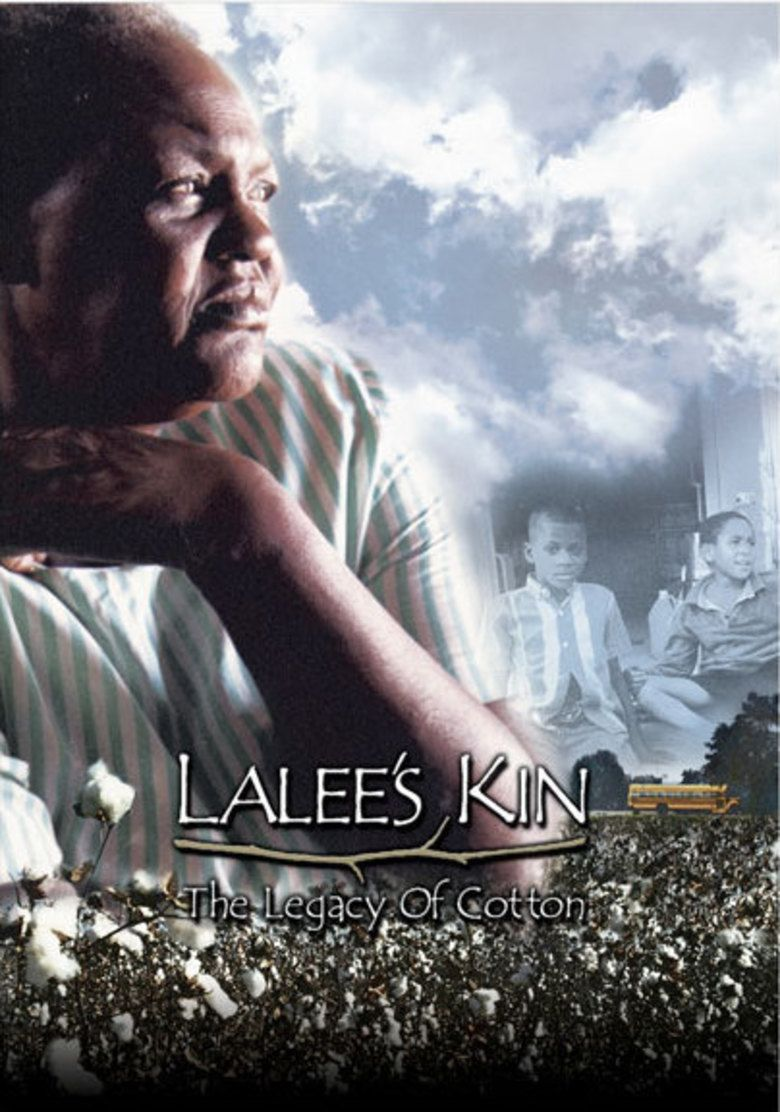 LaLees Kin: The Legacy of Cotton movie poster