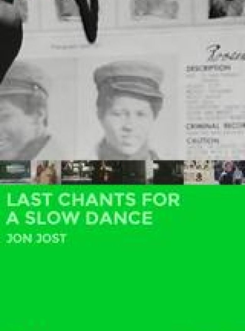 Last Chants for a Slow Dance movie poster