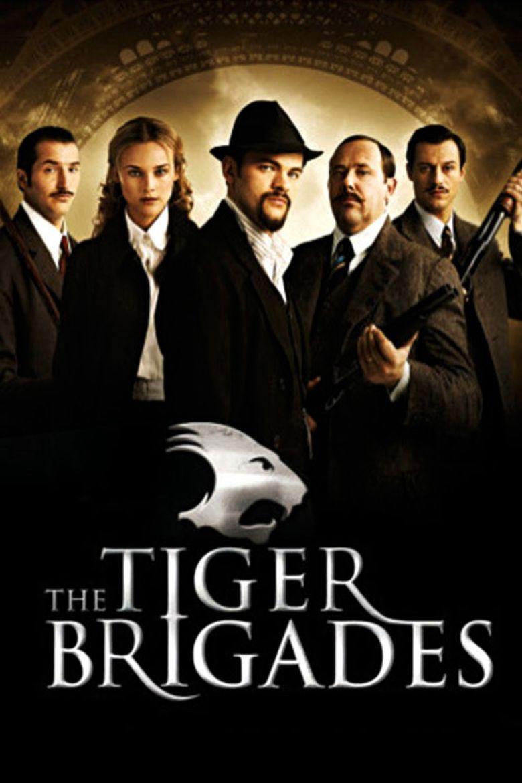 Les Brigades du Tigre movie poster