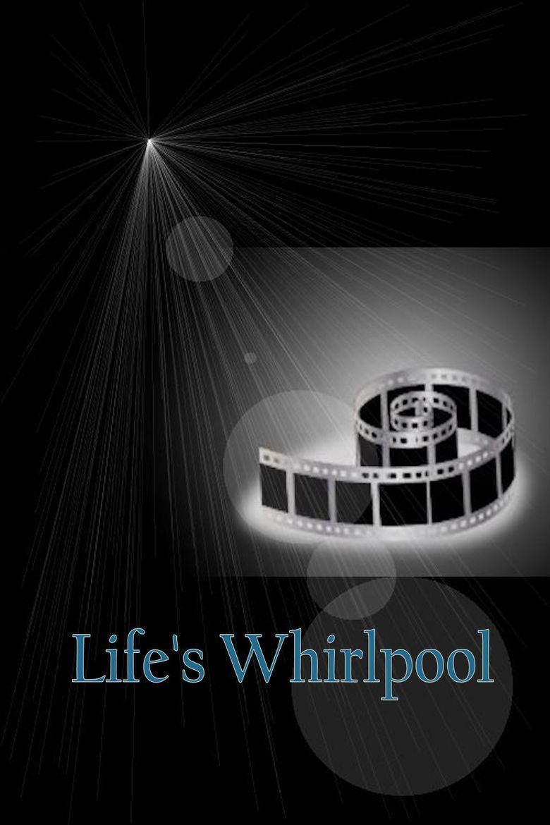 Lifes Whirlpool movie poster