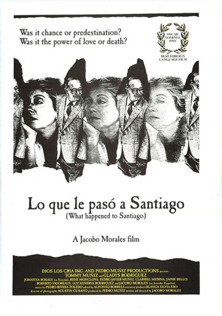 Lo que le Paso a Santiago movie poster
