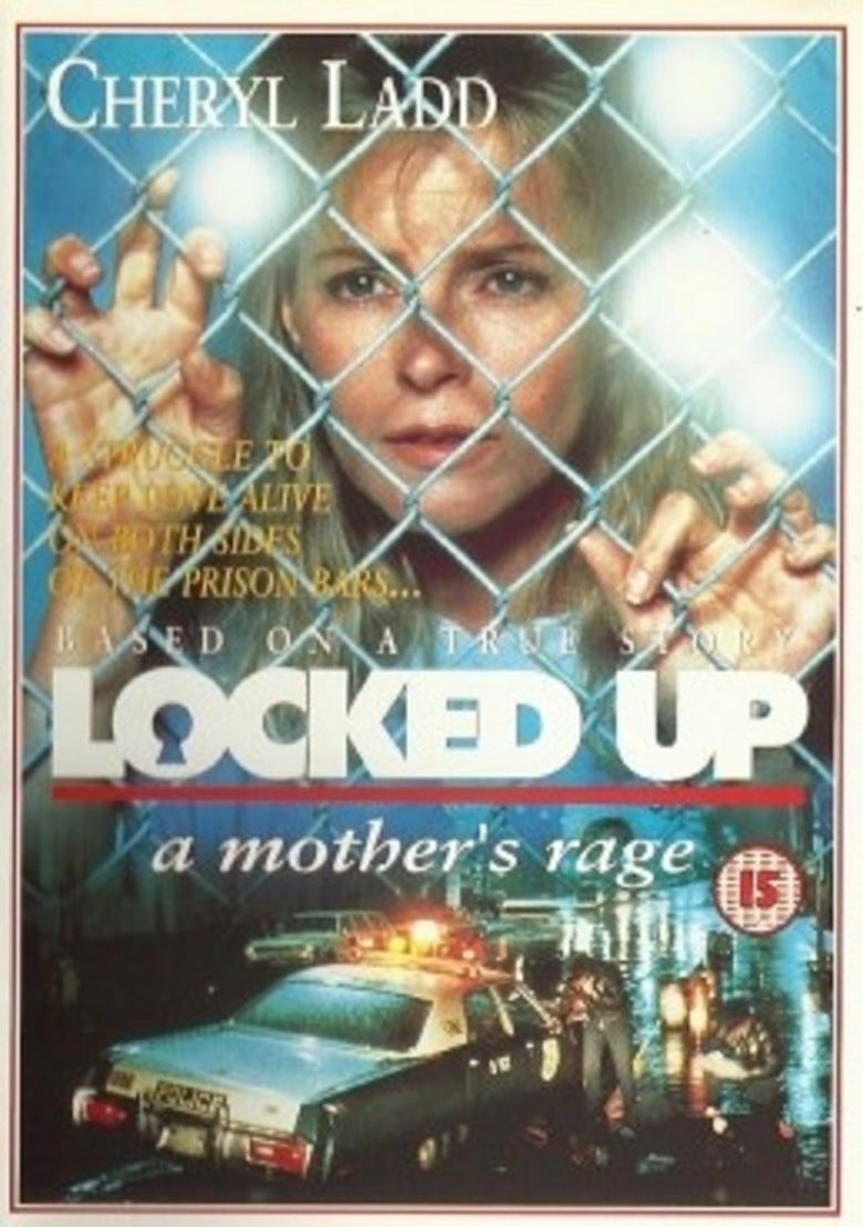 Locked Up: A Mothers Rage movie poster