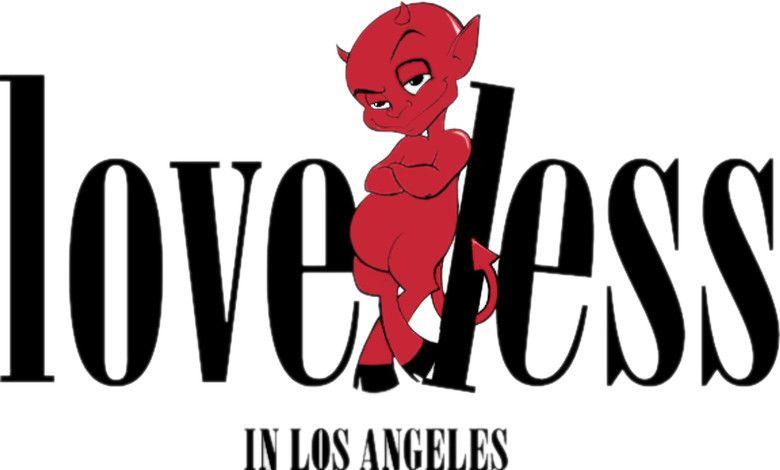 Loveless in Los Angeles movie scenes