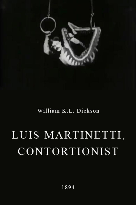 Luis Martinetti, Contortionist movie poster