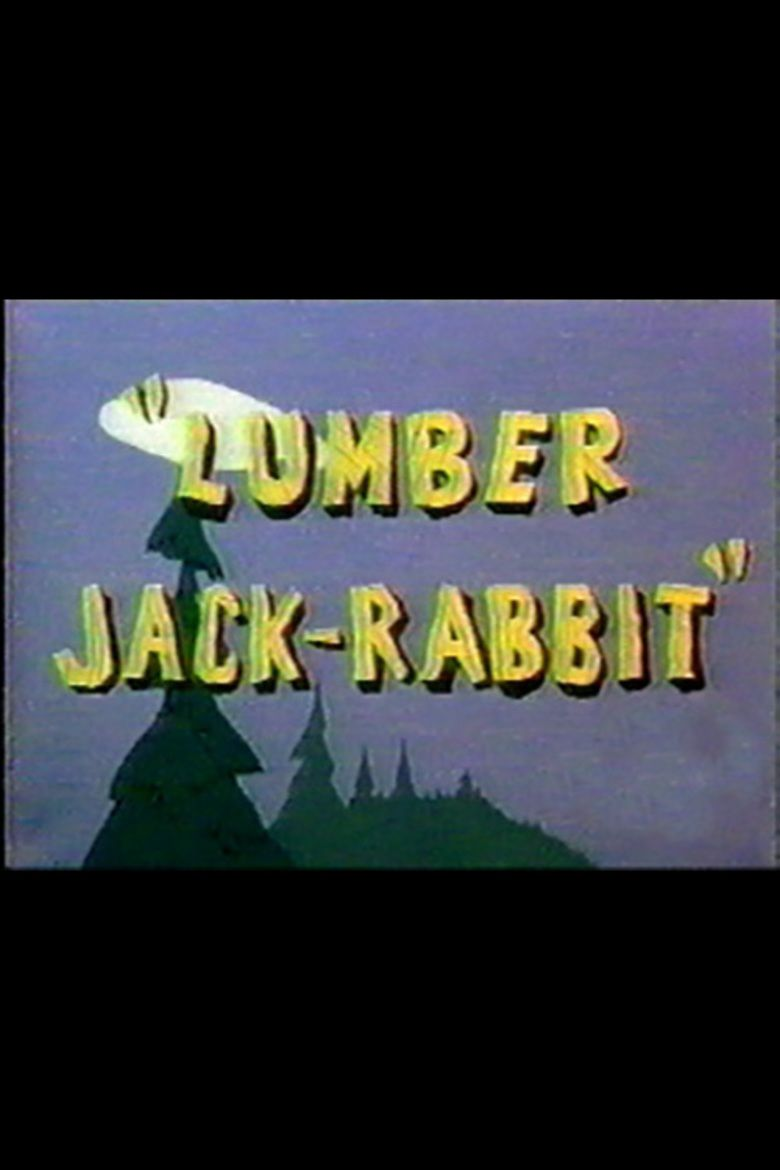 Lumber Jack Rabbit movie poster
