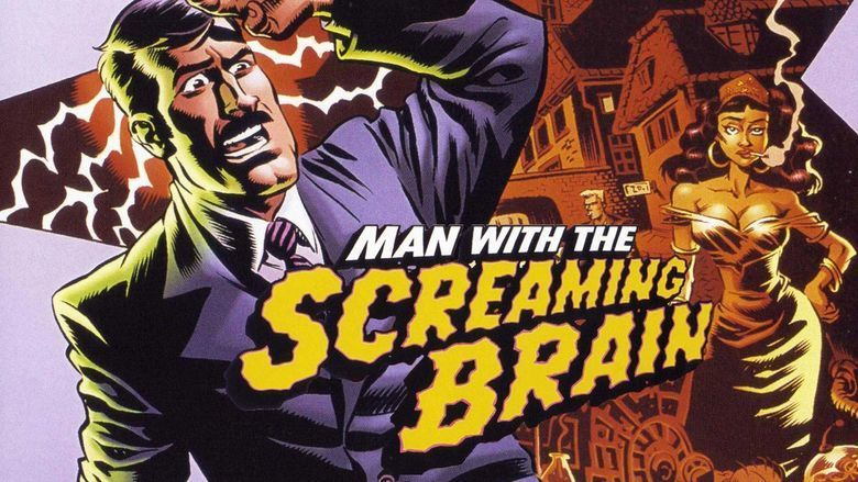 Man with the Screaming Brain movie scenes