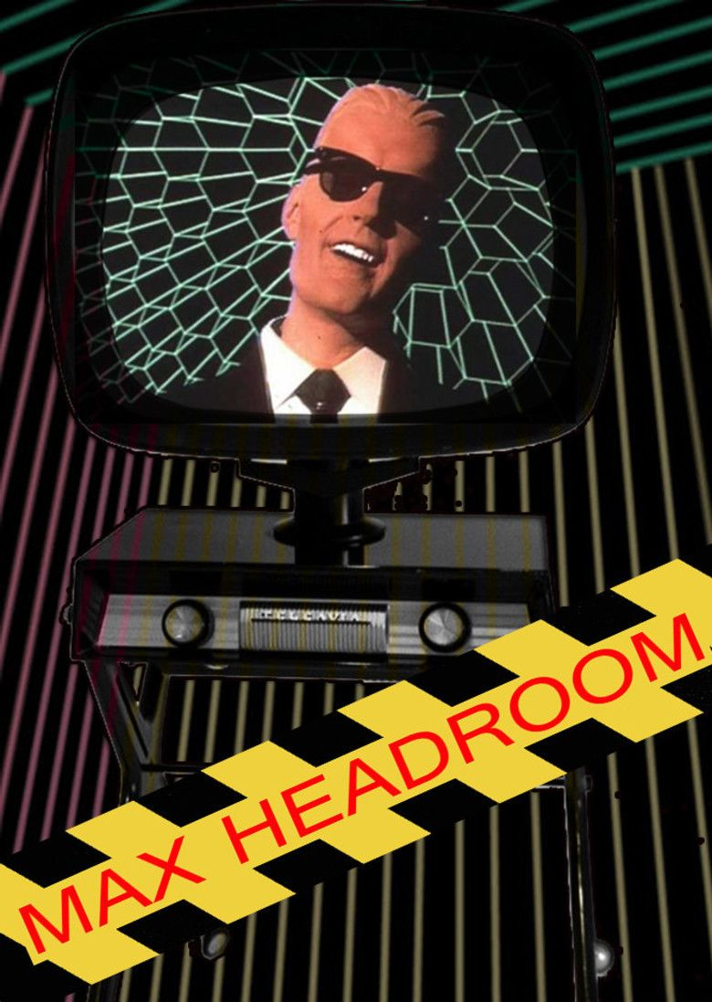 Max Headroom: 20 Minutes into the Future movie poster