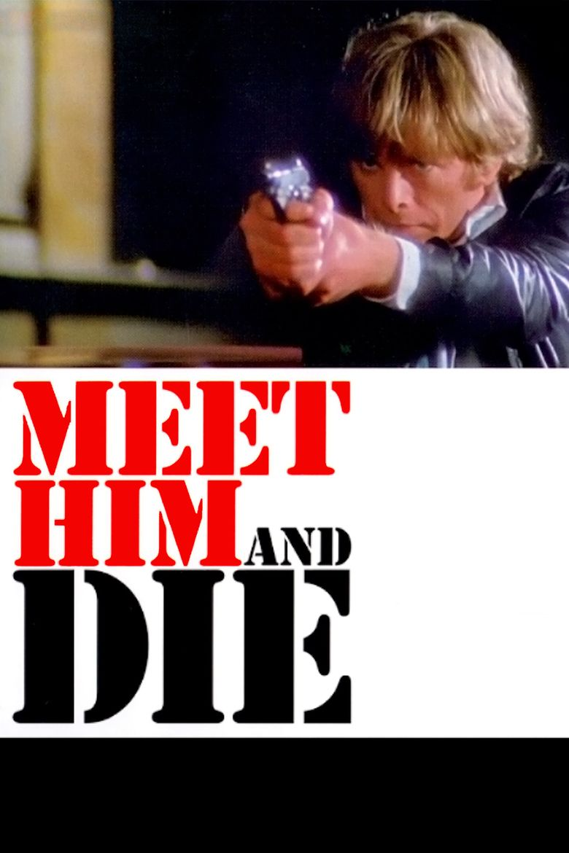 Meet Him and Die movie poster