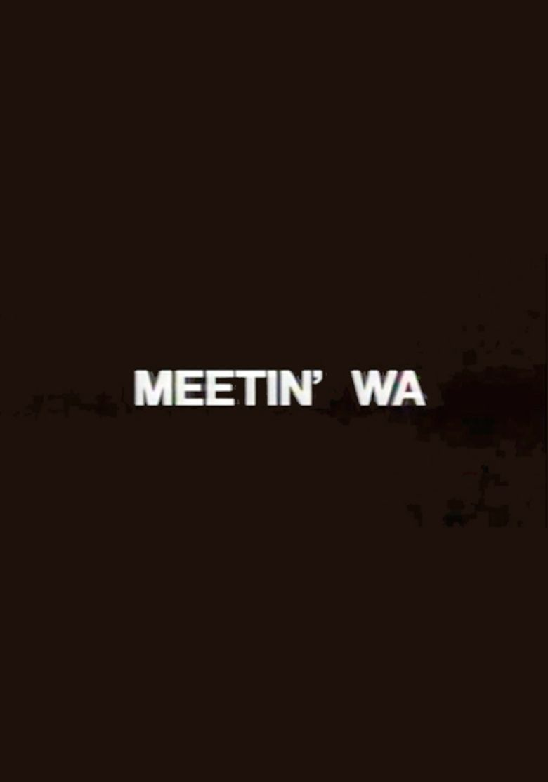 Meetin WA movie poster