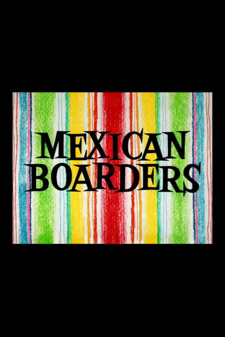 Mexican Boarders movie poster