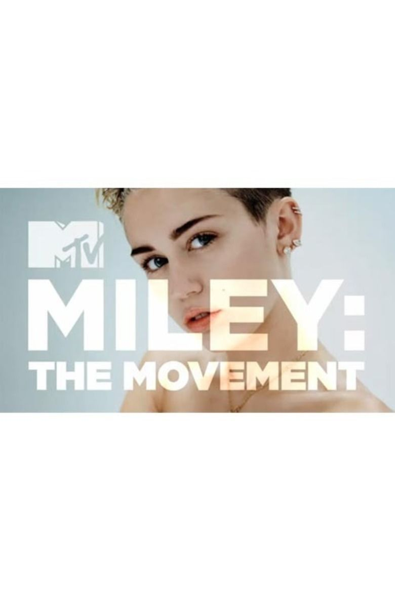 Miley: The Movement movie poster