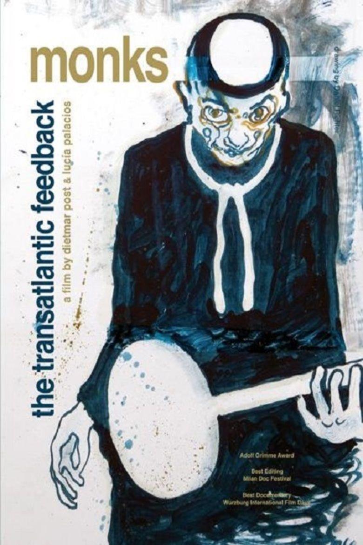 Monks: The Transatlantic Feedback movie poster