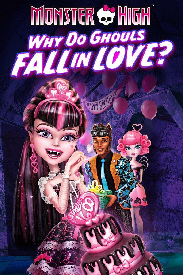 Monster High: Why Do Ghouls Fall in Love movie poster