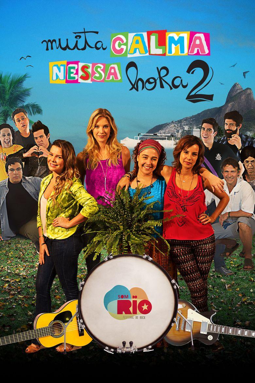 Muita Calma Nessa Hora 2 movie poster
