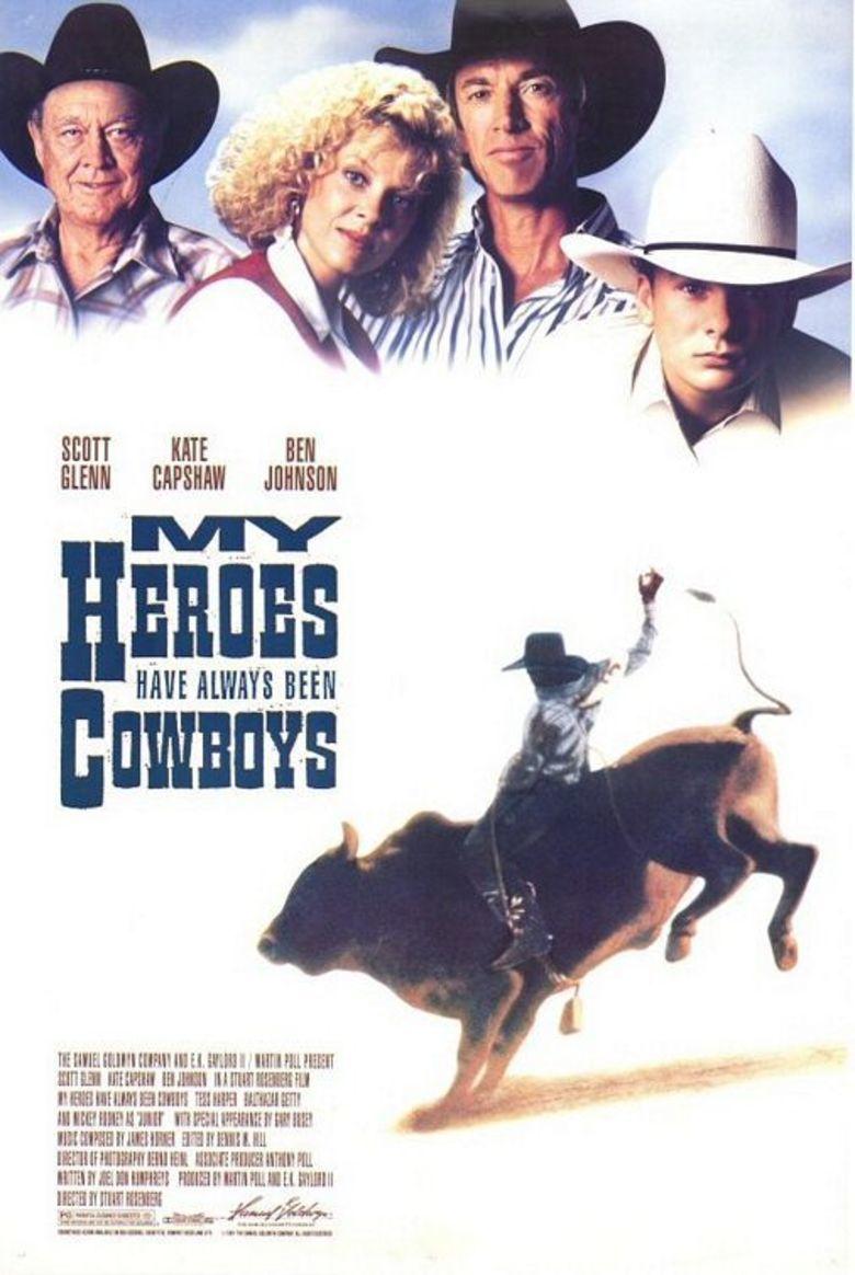 My Heroes Have Always Been Cowboys (film) movie poster