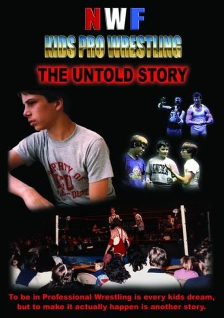 NWF Kids Pro Wrestling: The Untold Story movie poster