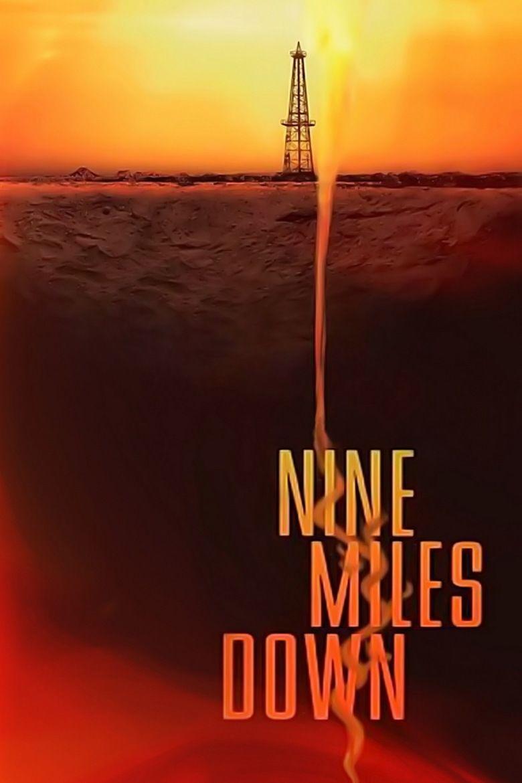 Nine Miles Down movie poster