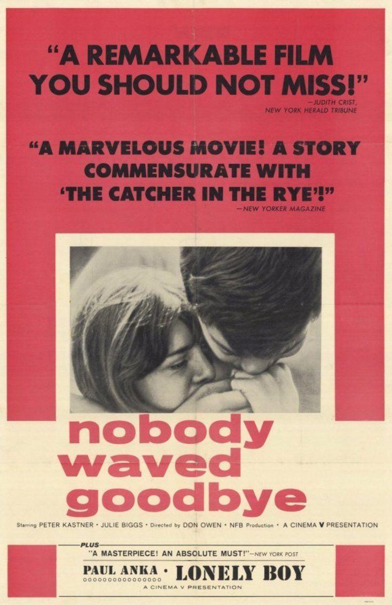 Nobody Waved Good bye movie poster