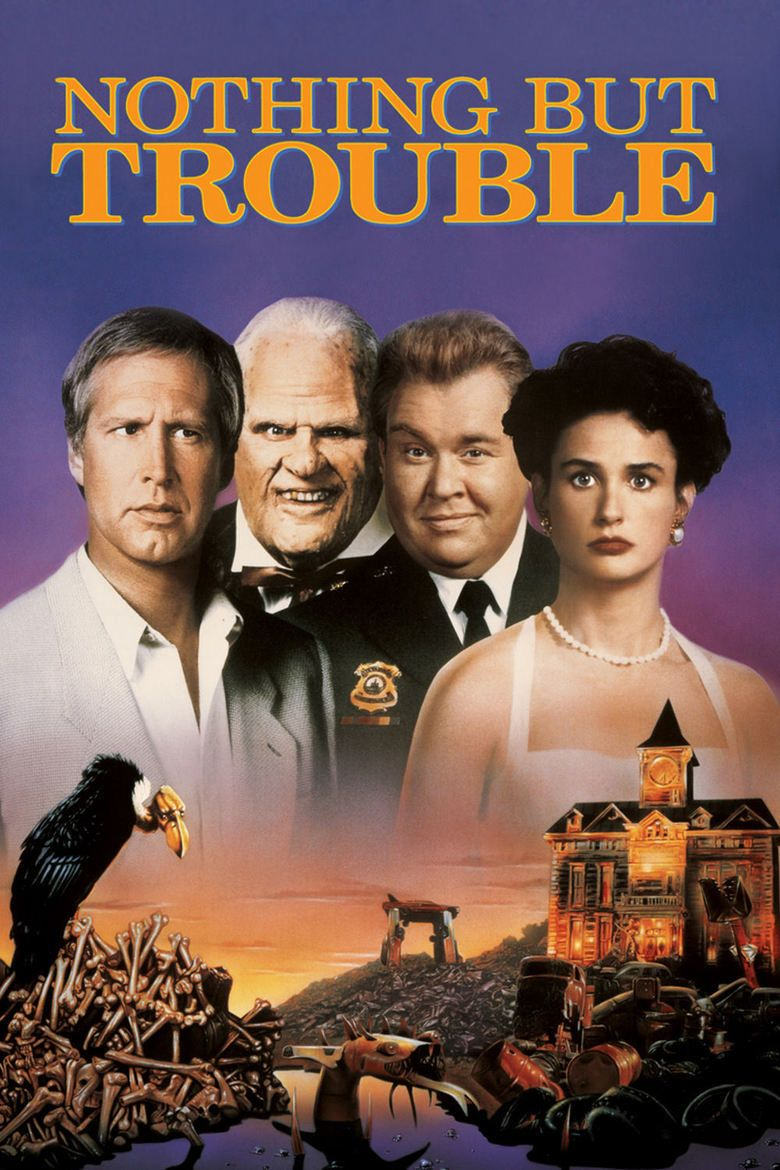 Nothing but Trouble (1991 film) movie poster