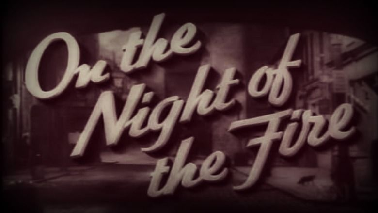 On the Night of the Fire movie scenes