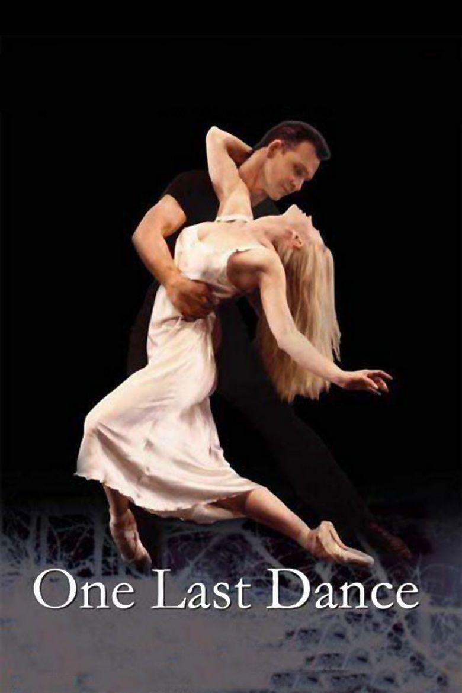 One Last Dance (2003 film) movie poster